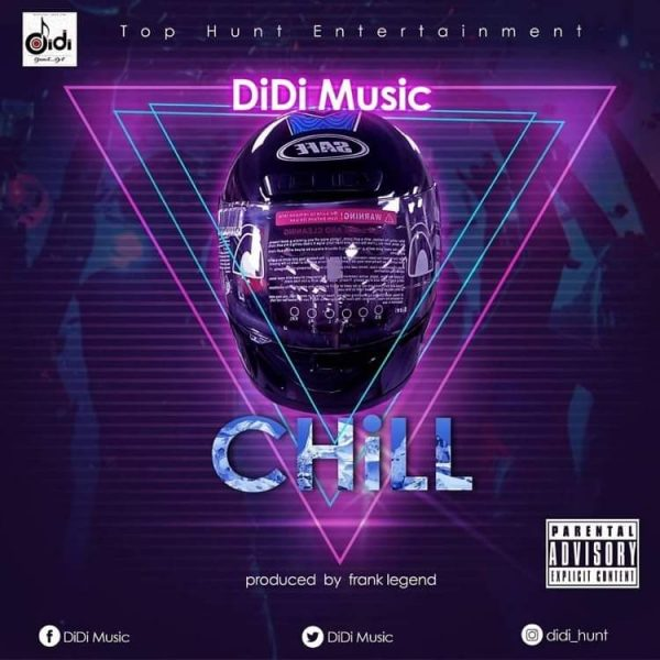 Didi Music - Chill (Official Video)