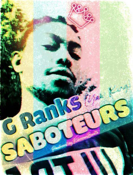 G Ranks - Saboteurs (Prod. by KhronosBeats)