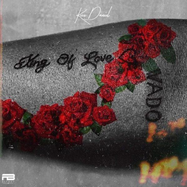 Kizz Daniel - King of Love (Album)