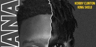 Kobby Clinton ft King Skele - Ti-Chana (Prod By Beatz Masi)