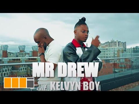 Mr Drew - Later (Feat. Kelvyn Boy) (Official Video)