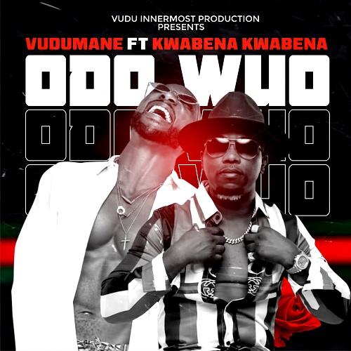 Nyankonton (Vudumane) - Odo Wuo (Feat. Kwabena Kwabena)