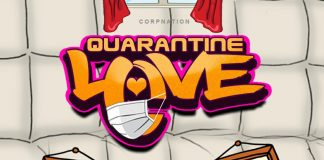 Corp Sayvee Quarantine love ft Nate-A-Eshun