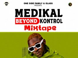 Dj Manni - Medikal Beyond Kontrol Mixtape