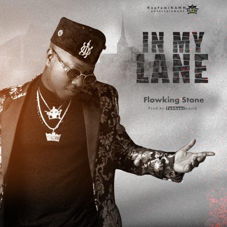 Flowking Stone - Lane (Prod By TubhaniMuzik)