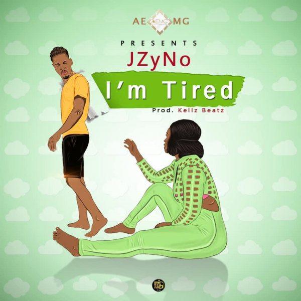JZyNo - I'm Tired (Prod by. KellzBeatz)