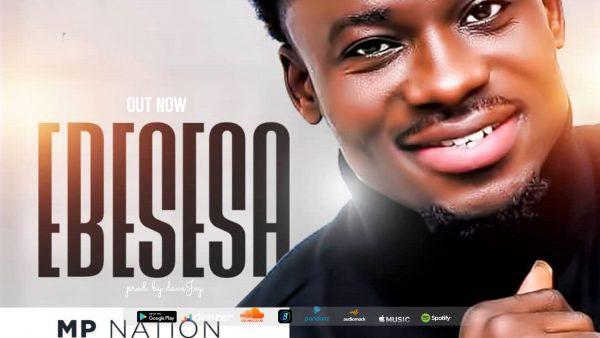 MP Nation - Ebesesa (It Will Change) (Prod. By Dave Joy)