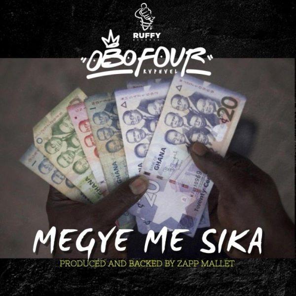Obofour Raphael - Megye Me Sika (Prod.by Zapp Mallet)
