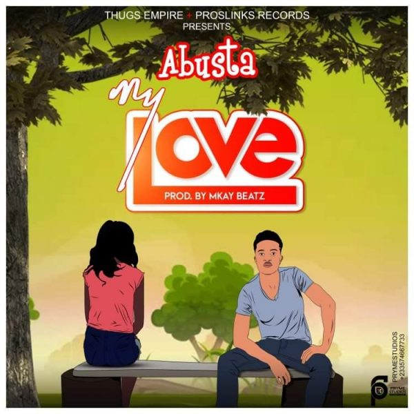 Abusta - Love (Prod By Mkay Beatz)
