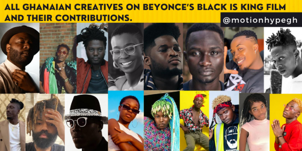 All Ghanaian Creatives on Beyonce's Black is King and Their Contributions