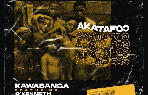 Kawabanga - Akatafoc (Feat. O'Kenneth, Reggie & Jay Bahd)