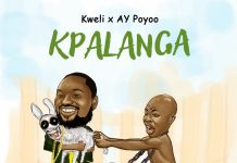 Kweli - Kpalanga (Feat Ay Poyoo)