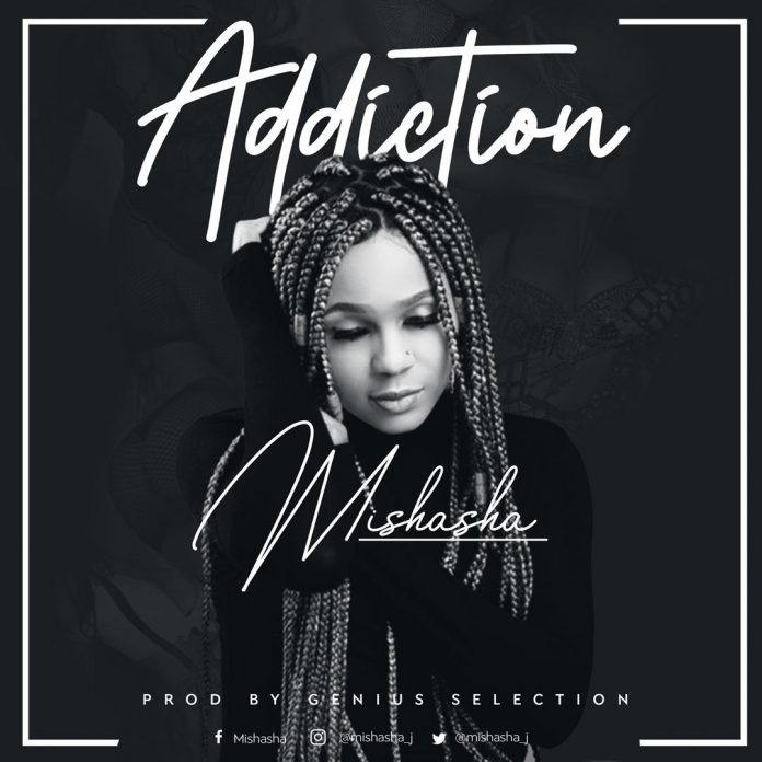 Mishasha - Addiction