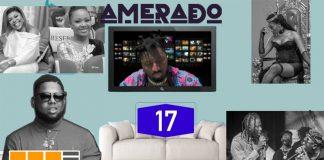 Amerado - Yeete Nsem (Episode 17) (Feat. Clemento Suarez and Teacher Kwadwo)