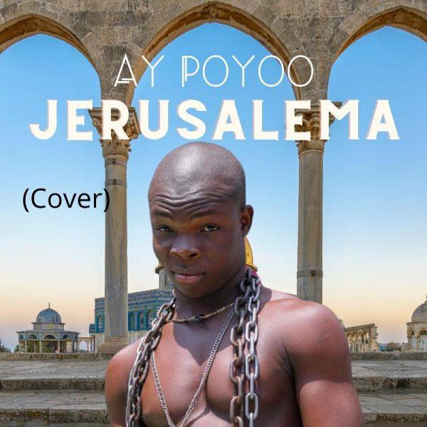 Ay Poyoo - Jerusalema (Cover) (Prod by Tombeatz) (GhanaNdwom.net)