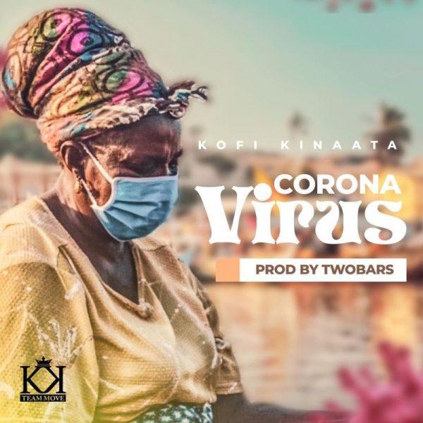 Kofi Kinaata - Corona Virus (Official Video)