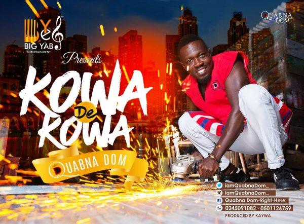 Quabna Dom - Kowa De Kowa (Prod By Kaywa)