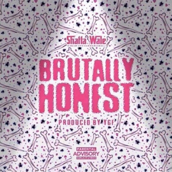 Shatta Wale - Brutally Honest (Prod. by YGF) (GhanaNdwom.net)