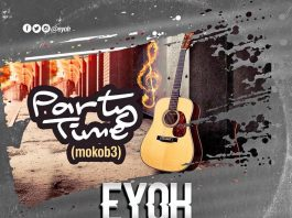 Eyoh - Party (Mokob3) (Feat Joni Blaze) (Prod by Methmix)