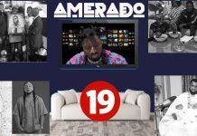 Amerado - Yeete Nsem Episode 19 (Prod by TwoBars)