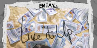 Emjay Blak – Live It Up (Prod. By Willbeatz)
