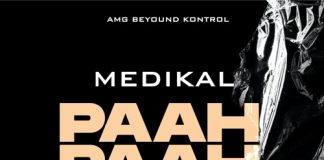 Medikal - Paah Paah Paah (Prod. by Unkle Beatz)