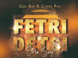 Coded Papi X CeDi Rap - Fetri Detsi (Prod by Lowkey)