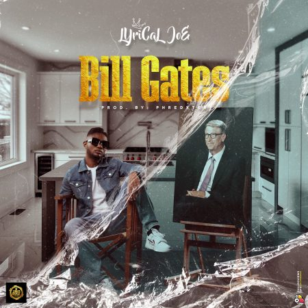 Lyrical Joe - Bill Gates (Prod by Phredxter)