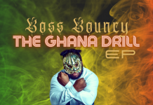 Boss Bouncy - The Ghana Drill EP