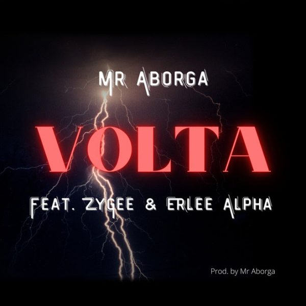 Mr Aborga - Volta (Feat. Zygee & Erlee Alpha)