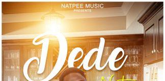 Natpee - Dede (GhanaNdwom.net)