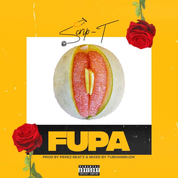 Scrip T - Fupa (Official Video)