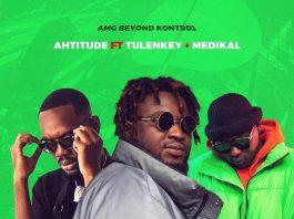 Ahtitude - Sorry (Feat. Medikal & Tulenkey)