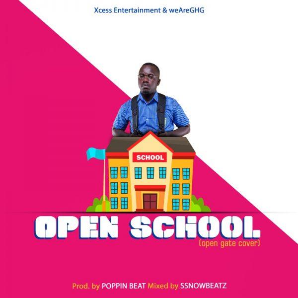 Ajeezay - Open School (Open Gate Cover) (GhanaNdwom.net)