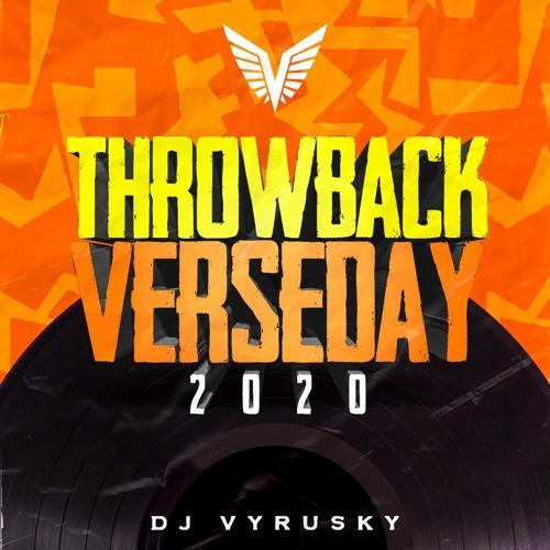 DJ Vyrusky – Throwback Verseday 2020