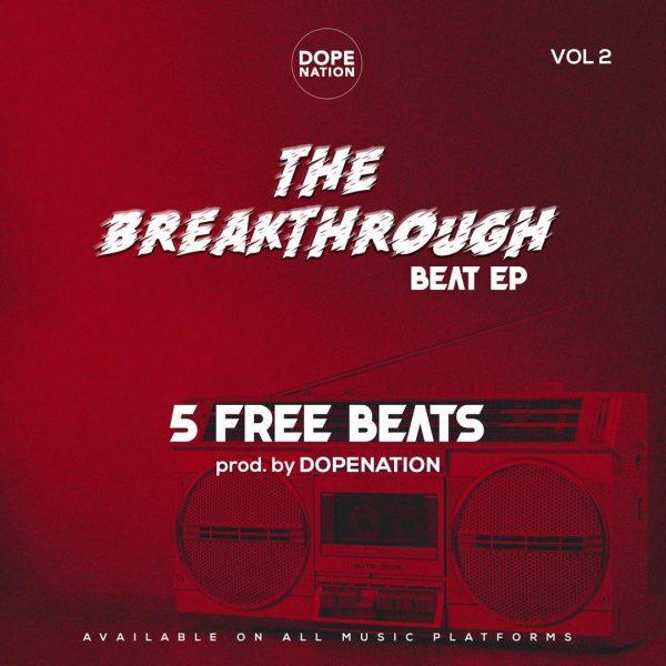 DopeNation - The BreakThrough Beat EP Vol. 2
