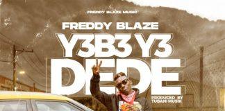 Freddy Blaze - Dede (GhanaNdwom.net)