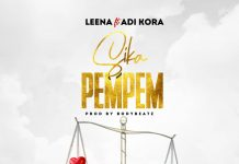 Leena - Sika Pempem (Feat. Adi Kora) (Prod by BodyBeatz)