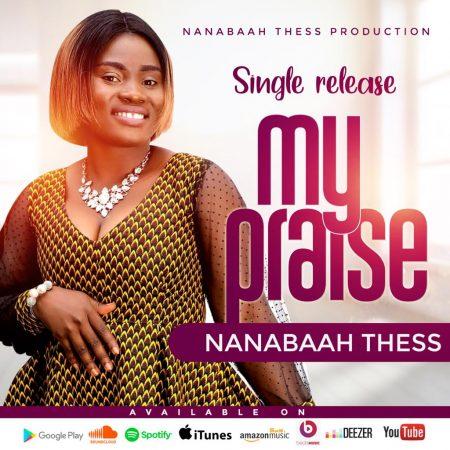Nana Baah Thess - My Praise