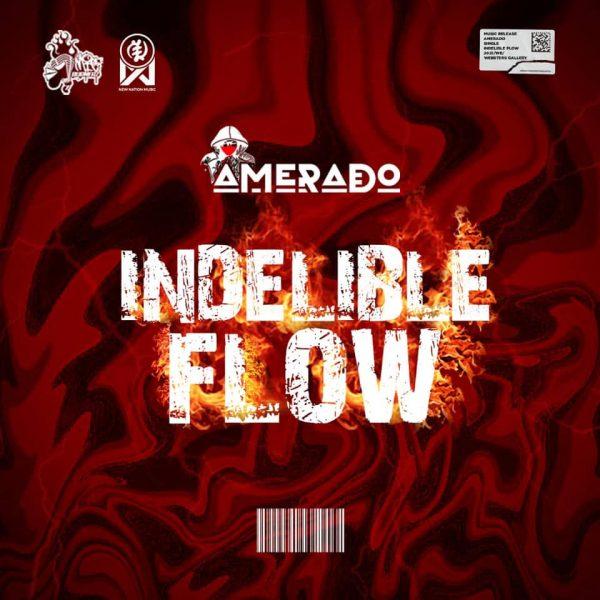 Amerado - Indelible Flow