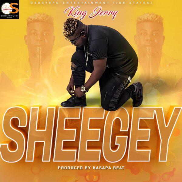 King Jerry - Sheegey (Prod. By Kasapa Beat)