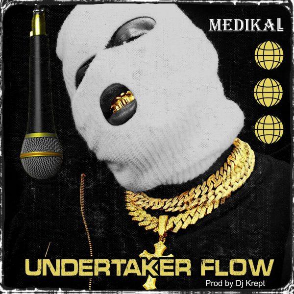 Medikal - Undertaker Flow (Prod. by Dj Krept)
