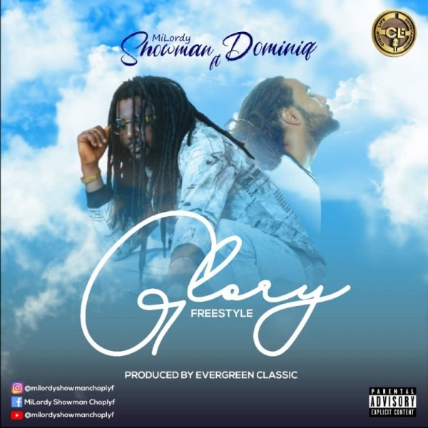 MiLordy Showman - Glory Freestyle (Feat. Dominiq) (Prod BY NelsonOnIt)