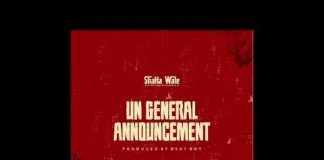 Shatta Wale - UN general Announcement (Samini Diss)