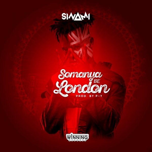 Sinami - Somanya Be London (Audio x Video)