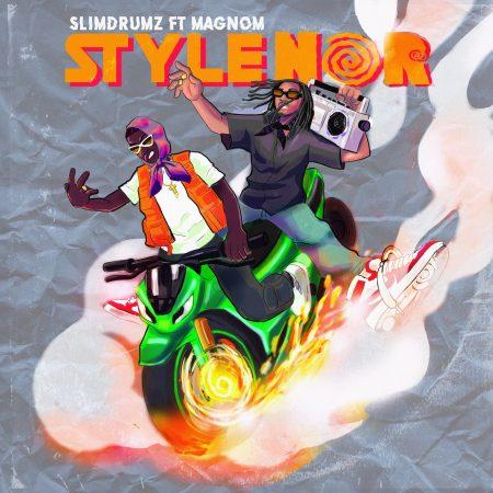 Slim Drumz - Style No (Feat. Magnom) (Prod. Slim Drumz)