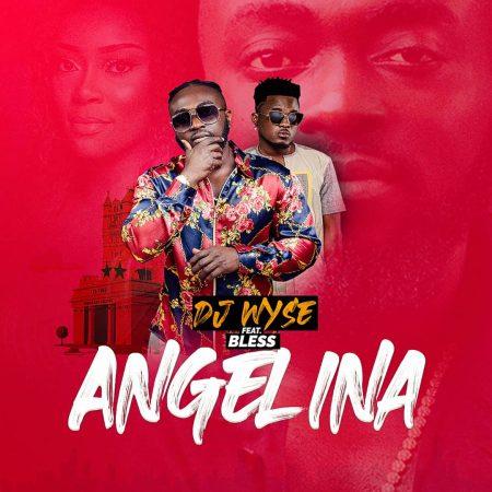 DJ Wyse - Angeliba ft Bless