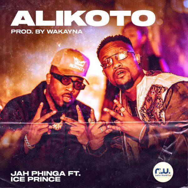 Jah Phinga – Alikoto (Feat. Ice Prince) (Prod. By Wakayana)