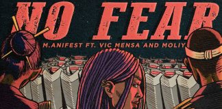 Manifest – No Fear (Feat. Vic Mensa & Moliy)