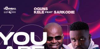 Oguns Kele - You Are (Feat. Sarkodie) (Prod. by MethMix) (GhanaNdwom.net)